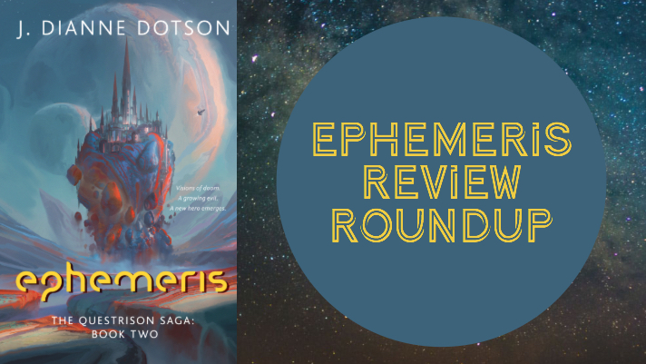 J. Dianne Dotson – Science Fiction and Fantasy Writer – Ephemeris Review Roundup