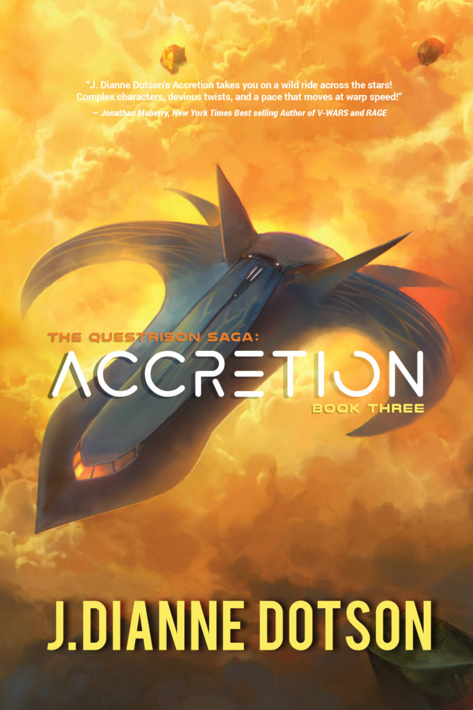 J. Dianne Dotson – Science Fiction and Fantasy Writer - Upcoming Novel: Accretion: The Questrison Saga®: Book Three