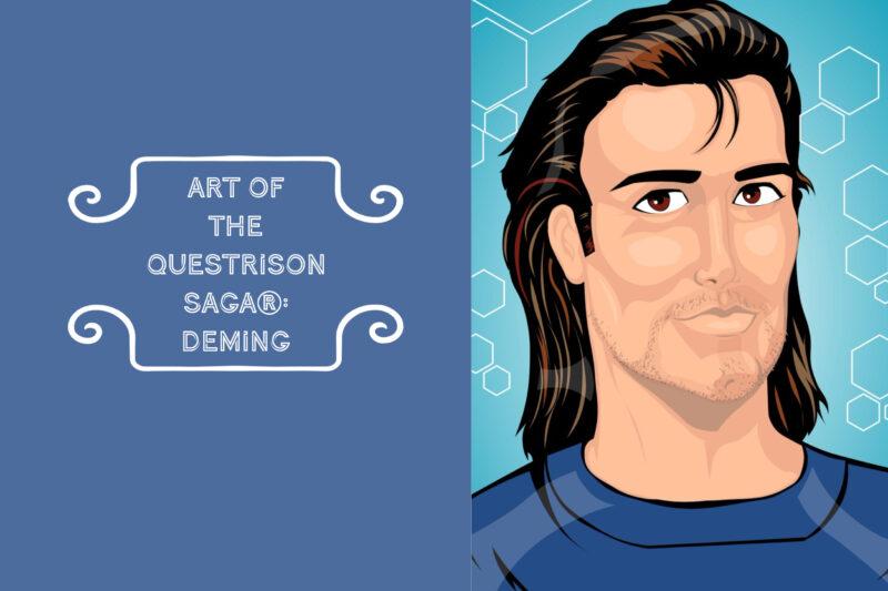 Art of The Questrison Saga®:  Deming