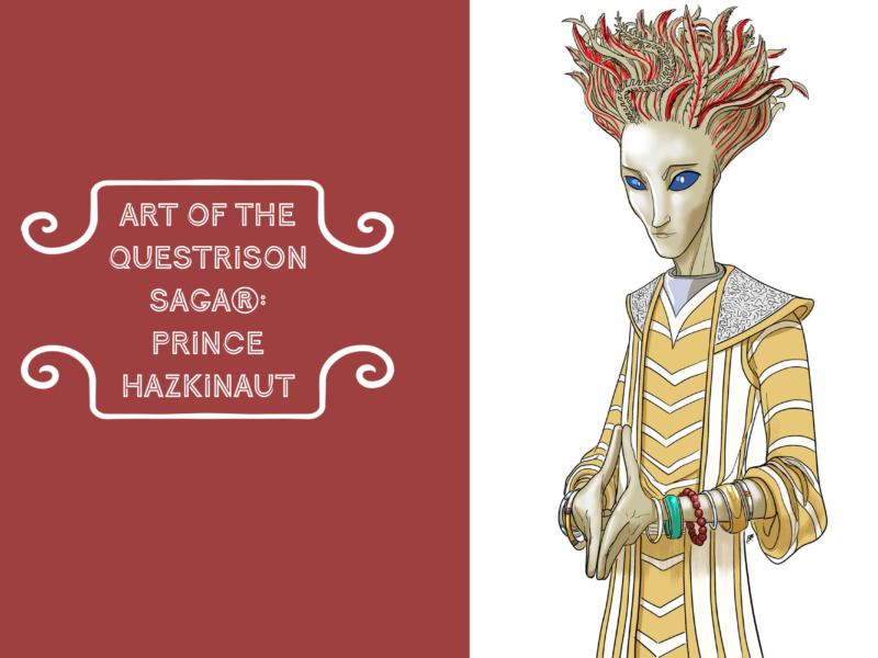 Art of The Questrison Saga®: Prince Hazkinaut