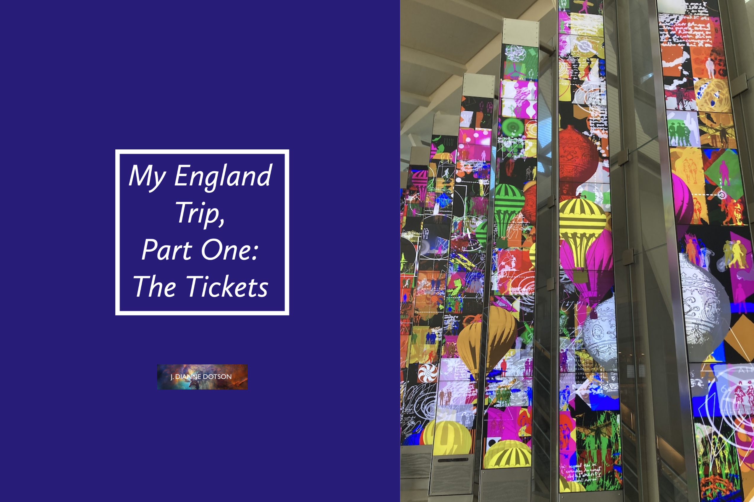 My England Trip, Part One: The Tickets
